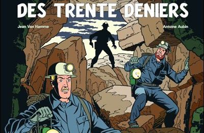 La Malédiction des trente deniers, tome II