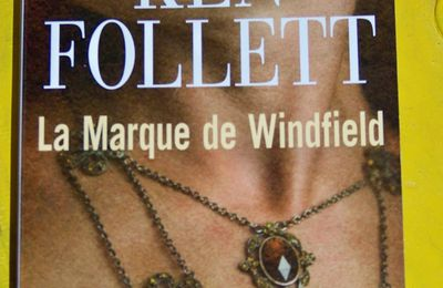 La marque de Windfield de Ken Follett