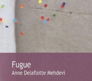 Fugue d'Anne Delaflotte Medehevi