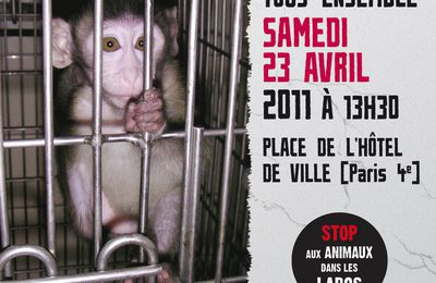 Marche contre la vivisection le 23 avril à PARIS