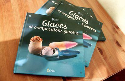 """Mon dernier livre : """"Glaces et compositions glacées"""""""