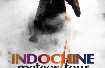 INDOCHINE - METEOR TOUR