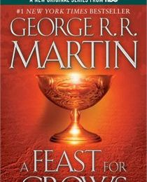 A Feast for Crows (A Song of Ice and Fire #4) - GRR Martin