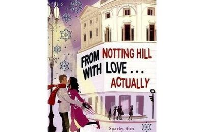 From Notting Hill, With Love... Actually - Ali McNamara