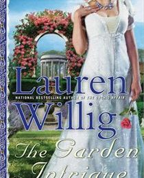 The Garden Intrigue (Pink Carnation #9) - Lauren Willig