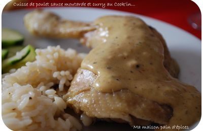CUISSE DE POULET SAUCE MOUTARDE ET CURRY AU COOK'IN