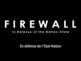 Firewall - En défense de l'Etat-Nation