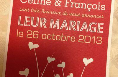 MARIAGE DE CELINE ET FRANCOIS LES 25 ET 26/10/2013.