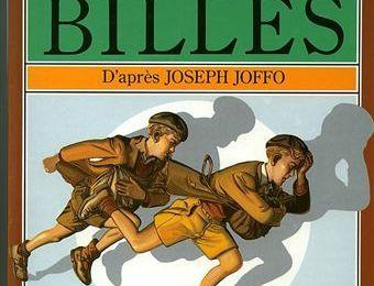 Un sac de billes : jeux d'enfance, jeux de guerre