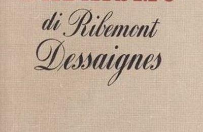 "Testimonianze. Georges Ribémont-Déssaignes. Storia del dadaismo, da: ""La Nouvelle Revue Française"", giugno-luglio 1931; [Longanesi, 1945]."