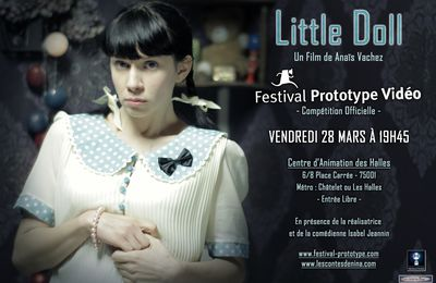 Projection de Little Doll le 28 Mars au Festival Prototype