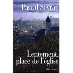 Citation de Pascal Sevran, le 17 août 2011