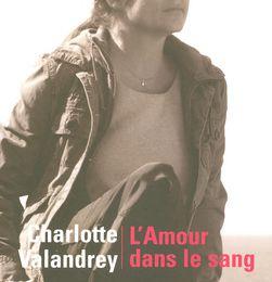 L'amour dans le sang de Charlotte VALANDREY