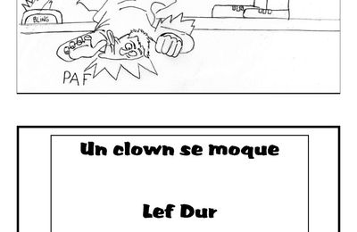 Un clown se moque - Lef Dur