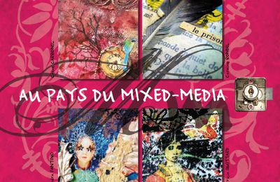 """AU PAYS DU MIXED-MEDIA"" : Giveaway!"