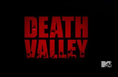 Death Valley, saison 1 [2011-MTV]