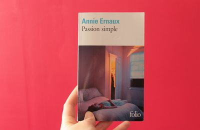 Passion simple d'Annie Ernaux