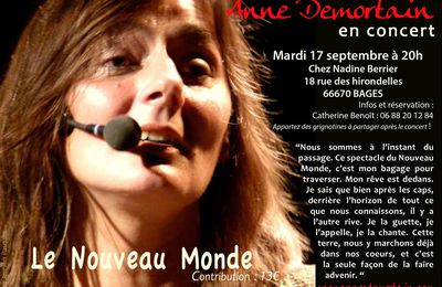 """le nouveau monde"", Anne Demortain en concert à Bages, le 17 septembre..."