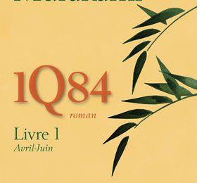 Haruki et pas Ryu : sur 1Q84 de Murakami - une lecture critique de Jean-Philippe