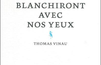 L'âme des poètes* : sur Nos cheveux blanchiront avec nos yeux par Thomas Vinau et Le baiser peut-être par Belinda Cannone - une lecture critique d'Arnaud