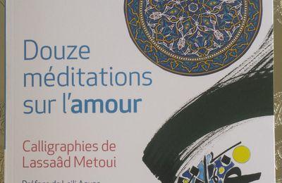 Ibn'Arabi : Douze méditations sur l'amour