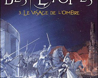 Le visage de l'Ombre (Le livre des étoiles - Tome 3), d'Erik L'Homme