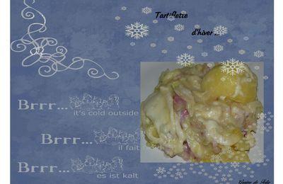 Tartiflette d'hiver ...