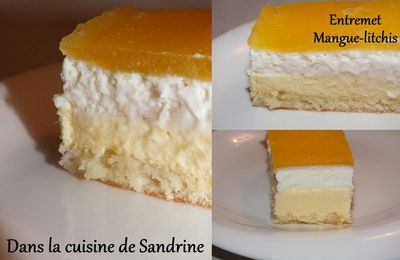 Entremet mangue litchis