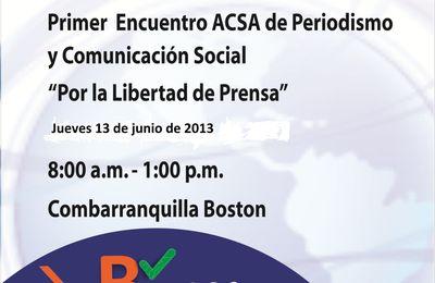 """13 de junio Encuentro ACSA de Periodismo y Comunicación Social """"Por la Libertad de Prensa"""""""