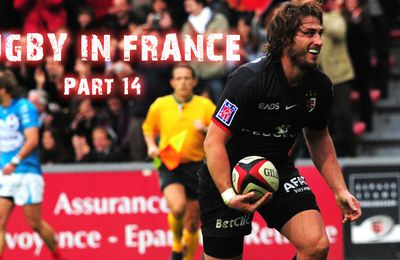 RUGBY IN FRANCE : Part 14