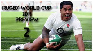 Rugby World Cup 2011 Preview : 2