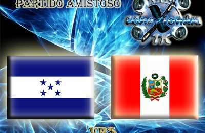 Honduras Vrs Perú !!