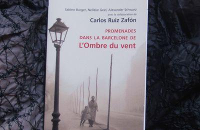 Sabine Burger, Nelleke Geel, Alexander Schwaz, Carlos Ruiz Zafon, Promenades dans le Barcelone de l'Ombre du vent, Le livre de poche, Paris, 2009.
