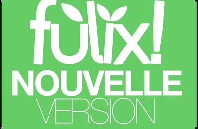 Fùlix! • Nouvelle Version!