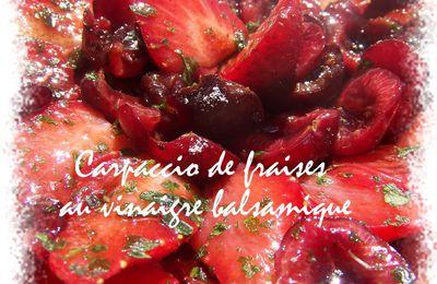 carpaccio de fraises au vinaigre balsamique et basilic