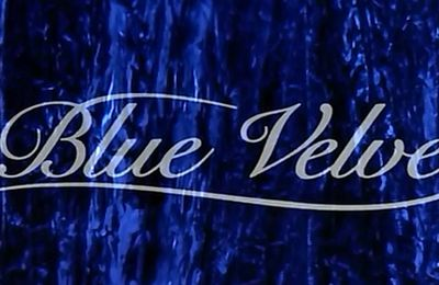 Blue Velvet, ou les névroses de David Lynch.