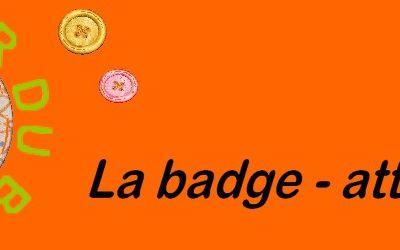 Des badges à gagner !!!