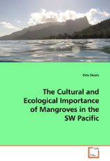 The Cultural and Ecological Importance of Mangroves in the SW Pacific