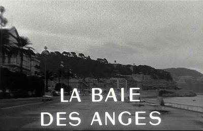 La Baie des Anges, Jacques Demy 1963