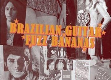 Various Artists : Brazilian Guitar Fuzz Bananas