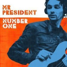 Mr President : Number One