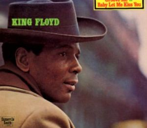 [Back In The Dayz : Soul/Funk] King Floyd : King Floyd
