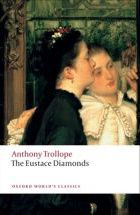Anthony Trollope : The Eustace Diamonds