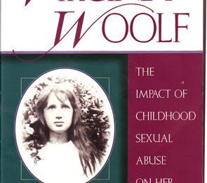 Virginia Woolf – The impact of childhood sexual abuse on her life and work