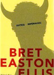 SUITE(S) IMPERIALE(S) de Bret Easton Ellis