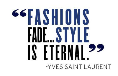 Citation du jour ... Yves saint Laurent
