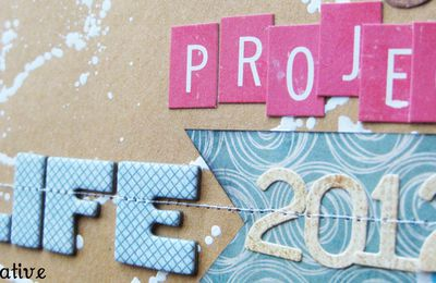 Project Life 2012 - Semaine 1 & 2