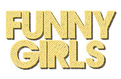Funny Girls (#1-11)