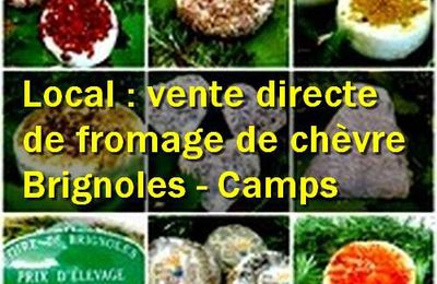 Local : vente directe de fromage de chèvre à Camps la Source - Brignoles (83170 - Var)