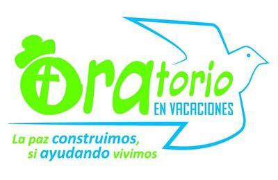"""ORATORIO VACACIONAL """"LA PAZ CONSTRUIMOS SI AYUDANDO VIVIMOS"""" (DEL 08 AL 19 DE JULIO)"""